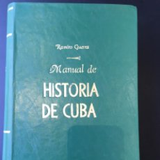 Libros de segunda mano: RAMIRO GUERRA. MANUAL DE HISTORIA DE CUBA. HABANA, 1938. Lote 177021855