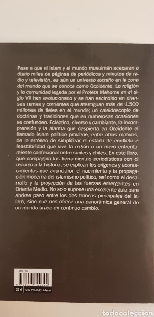 Libros de segunda mano: SUNÍES Y CHIÍES- LOS DOS BRAZOS DE ALÁ - JAVIER MARTIN - Foto 2 - 177188673