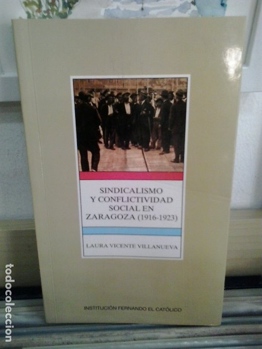 lmv - sindicalismo y conflictividad social en z - Buy Books of Modern  History at todocoleccion - 177306807