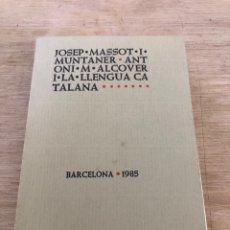 Libros de segunda mano: ANTONI M ALCOCER I LA LLENGUA CATALANA. Lote 177460615