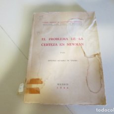 Libros de segunda mano: EL PROBLEMA DE LA CERTEZA EN NEWMAN. Lote 177728155