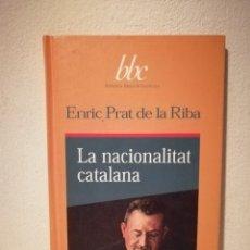 Libros de segunda mano: LIBRO - ENRIC PRAT DE LA RIBA - CATALUÑA - LA NACIONALITAT CATALANA - BARCELONA. Lote 177848159