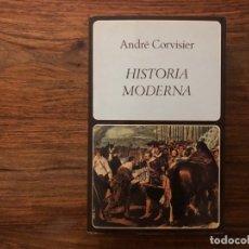 Libros de segunda mano: HISTORIA MODERNA. ANDRÉ LE CORVISIER. LABOR UNIVERSITARIA . MANUALES. SIGLOS XVI AL XVIII.. Lote 177941172