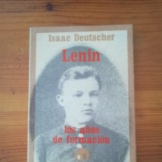 Libros de segunda mano: ISAAC DEUTSCHER- LENIN LOS AÑOS DE FORMACIÓN - SERIE POPULAR ERA / 36. Lote 178043135