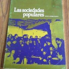 Libros de segunda mano: LAS SOCIEDADES POPULARES - RAFAEL AGUIRRE FRANCO . Lote 178147342
