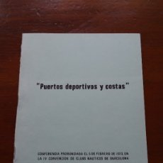 Libros de segunda mano: PUERTOS DEPORTIVOS Y COSTAS MARCIANO MARTÍNEZ, 22 PAGS. Lote 178363191