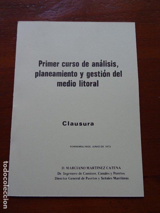 CURSO DE ANALISIS, PLANEAMIENTO Y GESTIÓN DEL MEDIO LITORAL, CLAUSURA, MARCIANO MARTÍNEZ, 12 PAGS (Libros de Segunda Mano - Historia Moderna)
