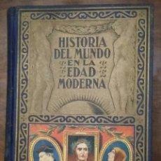 Libros de segunda mano: HISTORIA DEL MUNDO EN LA EDAD MODERNA. TOMO I. EDITORIAL RAMÓN SOPENA.. Lote 178363658
