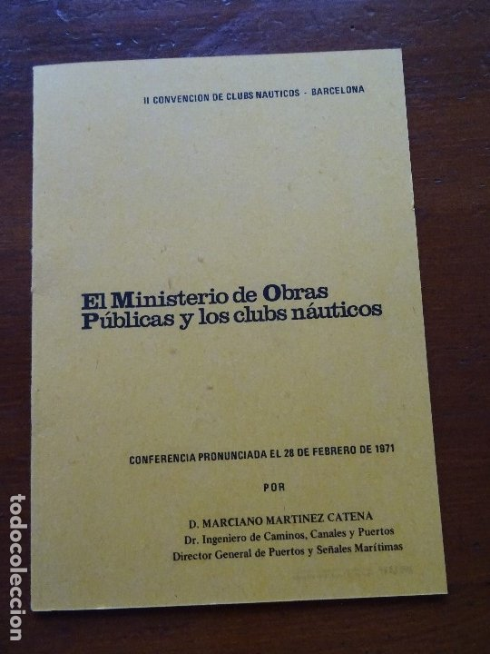 EL MINISTERIO DE OBRAS PUBLICAS Y LOS CLUBS NAUTICOS, MARCIANO MARTÍNEZ, 18 PAGS (Libros de Segunda Mano - Historia Moderna)