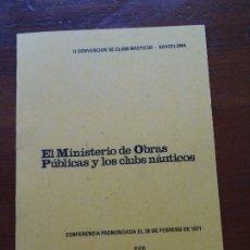 Libros de segunda mano: EL MINISTERIO DE OBRAS PUBLICAS Y LOS CLUBS NAUTICOS, MARCIANO MARTÍNEZ, 18 PAGS. Lote 178363701