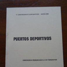 Libros de segunda mano: PUERTOS DEPORTIVOS MARCIANO MARTÍNEZ, 29 PAGS. Lote 178363823