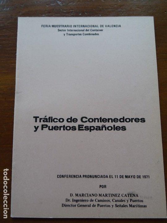 TRAFICO DE CONTENEDORES Y PUERTOS ESPAÑOLES MARCIANO MARTÍNEZ, 26 PAGS (Libros de Segunda Mano - Historia Moderna)