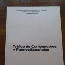 Libros de segunda mano: TRAFICO DE CONTENEDORES Y PUERTOS ESPAÑOLES MARCIANO MARTÍNEZ, 26 PAGS. Lote 178363951