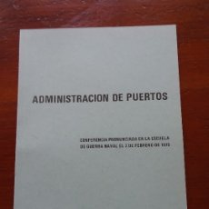 Libros de segunda mano: ADMINISTRACION DE PUERTOS, MARCIANO MARTÍNEZ 35 PAGS. Lote 178364451