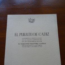 Libros de segunda mano: EL PUERTO DE CÁDIZ, MARCIANO MARTÍNEZ, MUY ILUSTRADO, 46 PAGS. Lote 178365447