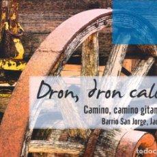 Libros de segunda mano: GITANOS DE JACA Y ARAGON DRON, DRON CALÓ. Lote 194550198