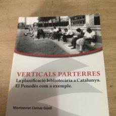 Libros de segunda mano: VERTICAL PARTERRES. Lote 178793337