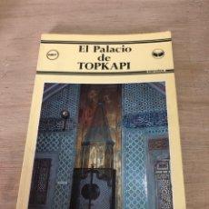 Libros de segunda mano: EL PALACIO DE TOPKAPI. Lote 178846316