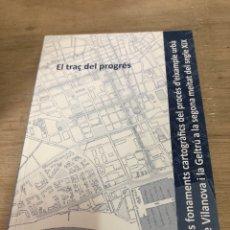 Libros de segunda mano: EL TRAÇ DEL PROGRES. Lote 178870830