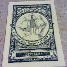 Libros de segunda mano: EXPOSICION IBEROAMERICANA 1929 1930. Lote 178903485