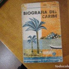 Libros de segunda mano: GERMAN ARCINIEGAS. BIOGRAFIA DEL CARIBE. EDITORIAL SUDAMERICANA. Lote 178948931