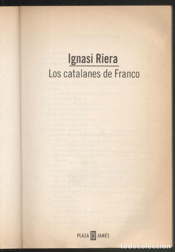 Libros de segunda mano: LOS CATALANES DE FRANCO .- Ignasi Riera - Foto 2 - 179034501