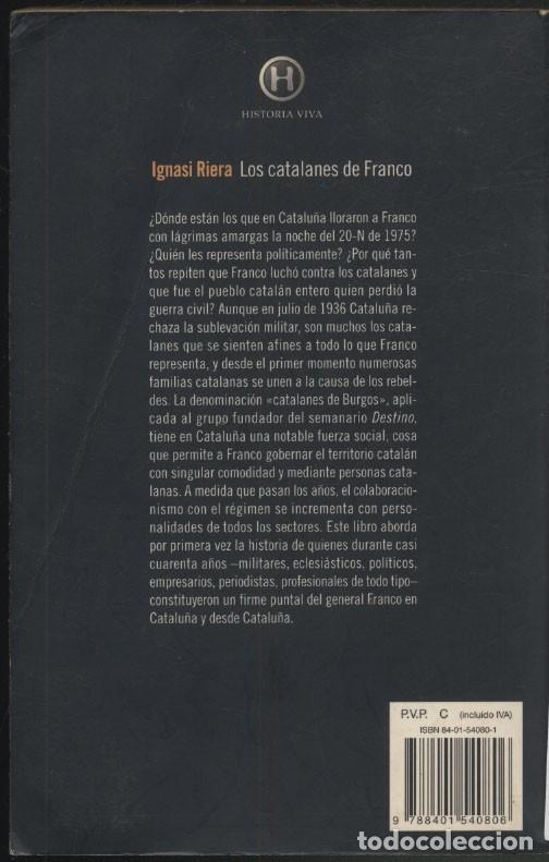 Libros de segunda mano: LOS CATALANES DE FRANCO .- Ignasi Riera - Foto 11 - 179034501