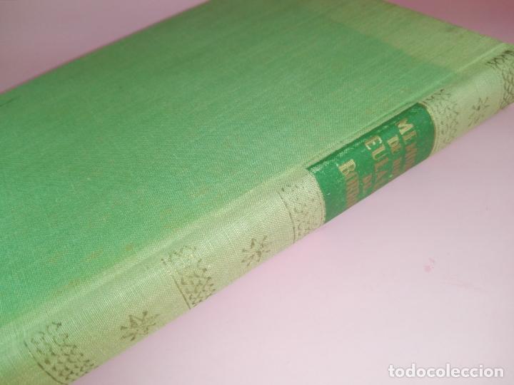 Libros de segunda mano: LIBRO-MEMORIAS DE DOÑA EULALIA DE BORBÓN INFANTA DE ESPAÑA-5ªEDICIÓN 1958-EDITORIAL JUVENTUD-EXCELEN - Foto 2 - 179207168