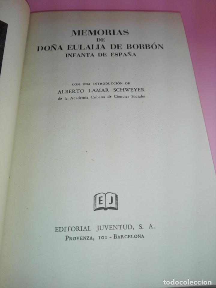 Libros de segunda mano: LIBRO-MEMORIAS DE DOÑA EULALIA DE BORBÓN INFANTA DE ESPAÑA-5ªEDICIÓN 1958-EDITORIAL JUVENTUD-EXCELEN - Foto 6 - 179207168