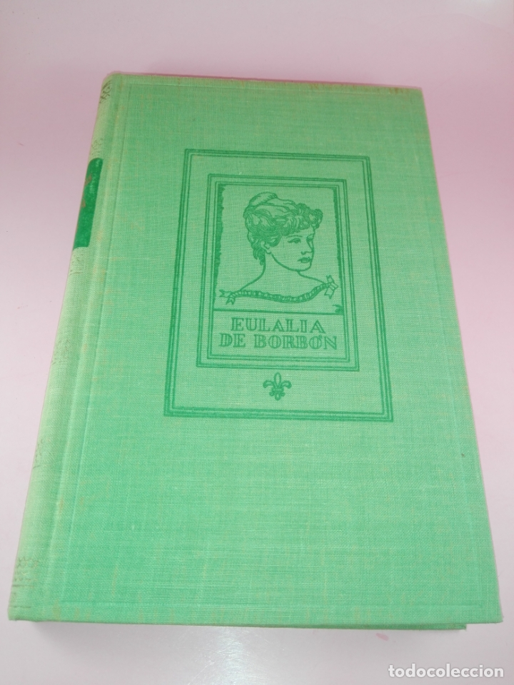 Libros de segunda mano: LIBRO-MEMORIAS DE DOÑA EULALIA DE BORBÓN INFANTA DE ESPAÑA-5ªEDICIÓN 1958-EDITORIAL JUVENTUD-EXCELEN - Foto 15 - 179207168