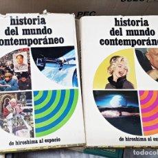Libros de segunda mano: HISTORIA DEL MUNDO CONTEMPORÁNEO. DE HIROSHIMA AL ESPACIO. OBRA COMPLETA EN DOS TOMOS. 1969. Lote 179239827