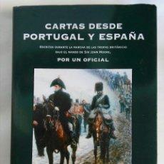 Libros de segunda mano: CARTAS DESDE PORTUGAL Y ESPAÑA POR UN OFICIAL. Lote 179942336