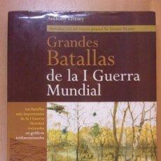 Libros de segunda mano: GRANDES BATALLAS DE LA I GUERRA MUNDIAL / ANTHONY LIVESEY / EDITORIAL OPTIMA. Lote 179950637