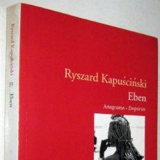 Libros de segunda mano: EBEN - RYSZARD KAPUSCINSKI - EN CATALAN. Lote 180023345