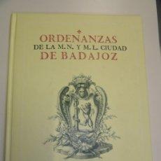 Libros de segunda mano: FASCIMIL DE LAS ORDENANZAS DE LA CIUDAD DE BADAJOZ. Lote 179521243