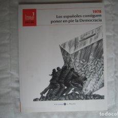 Libros de segunda mano: EL CAMINO DE LA LIBERTAD (1978-2008) LA DEMOCRACIA AÑO A AÑO. Lote 180118708