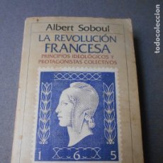 Libros de segunda mano: LA REVOLUCION FRANCESA. Lote 180120268