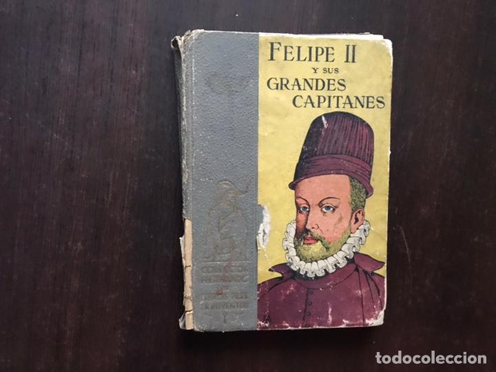 FELIPE II Y SUS GRANDES CAPITALES. COLECCIÓN HERNANDO. 1942 (Libros de Segunda Mano - Historia Moderna)