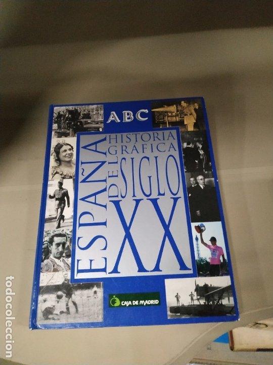 HISTORIA GRÁFICA DEL SIGLO XX. ESPAÑA. ABC (Libros de Segunda Mano - Historia Moderna)
