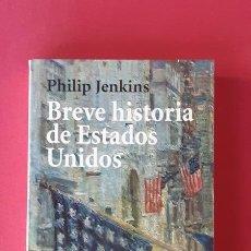 Libros de segunda mano: BREVE HISTORIA DE ESTADOS UNIDOS - PHILIP JENKINS - ALIANZA 2005. Lote 180295680