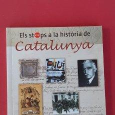 Libros de segunda mano: ELS STOPS A LA HISTORIA DE CATALUNYA - JOSEP ESPAR TICÓ - ASSOCIACIO CONEIXER CATALUNYA 2003. Lote 180295701