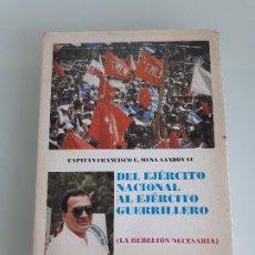 Libros de segunda mano: DEL EJÉRCITO NACIONAL AL EJÉRCITO GUERRILLERO - CAPITÁN E. MENA - EL SALVADOR - LATINOAMÉRICA. Lote 180893506