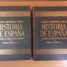 Libros de segunda mano: ESPAÑA EN TIEMPO DE FELIPE II (1556-1598) / RAMÓN MENENDEZ PIDAL / 1958. ESPASA-CALPE. Lote 180998110