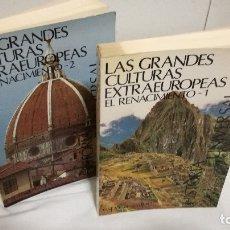 Libros de segunda mano: 4-LAS GRANDES CULTURAS EXTRAEUROPEAS, EL RENACIMIENTO, 2 TOMOS. Lote 181567416