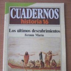 Libros de segunda mano: LOS ÚLTIMOS DESCUBRIMIENTOS. CUADERNOS HISTORIA 16. Lote 181790533