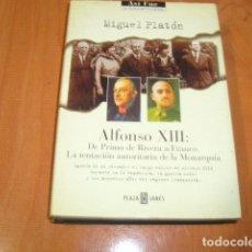 Libros de segunda mano: ALFONSO XIII , MIGUEL PLATON . Lote 182035743