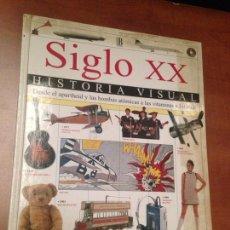 Libros de segunda mano: SIGLO XX HISTORIA VISUAL. Lote 182047747