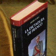 Libros de segunda mano: LA DICTADURA DE FRANCO,JAVIER TUSELL,GRANDES OBRAS DE HISTORIA,EDICIONES ALTAYA,1996.. Lote 182269038