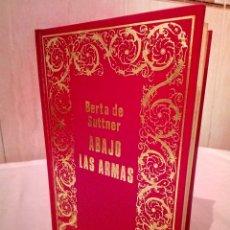 Libros de segunda mano: 37-ABAJO LAS ARMAS, BERTA DE SUTTNER, 1971. Lote 182370517