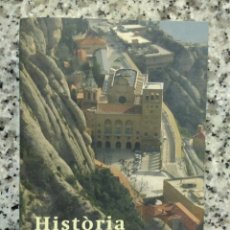 Libros de segunda mano: HISTÒRIA DE MONTSERRAT. ANSELM M. ALBAREDA.JOSEP MASSOT I MUNTANER.2010.LIBRO EN CATALÁN. Lote 182400053